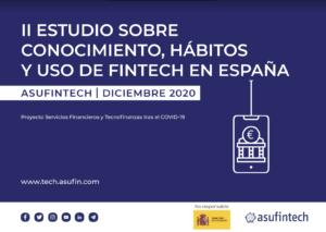II Estudio sobre Conocimiento, hábitos y uso de Fintech en España