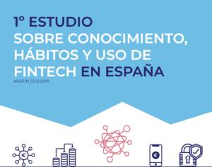 I Estudio sobre conocimiento, hábitos y uso de Fintech en España
